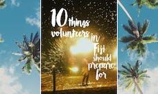 Things Volunteers in Fiji Should Prepare For with IVHQ