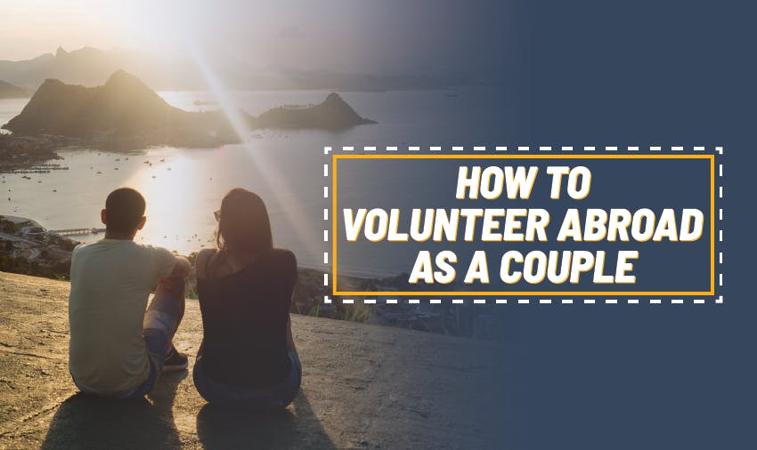 Volunteer abroad as a couple with IVHQ