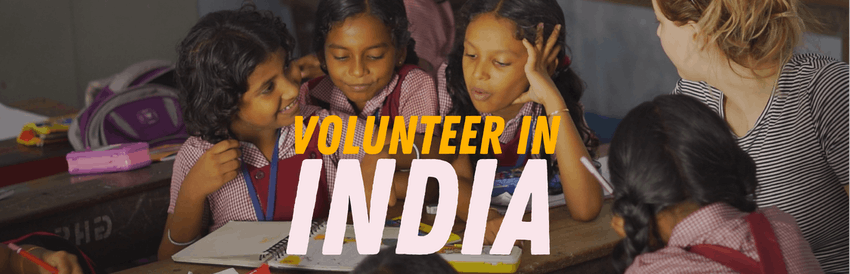 2018 volunteer abroad programs: volunteer in India