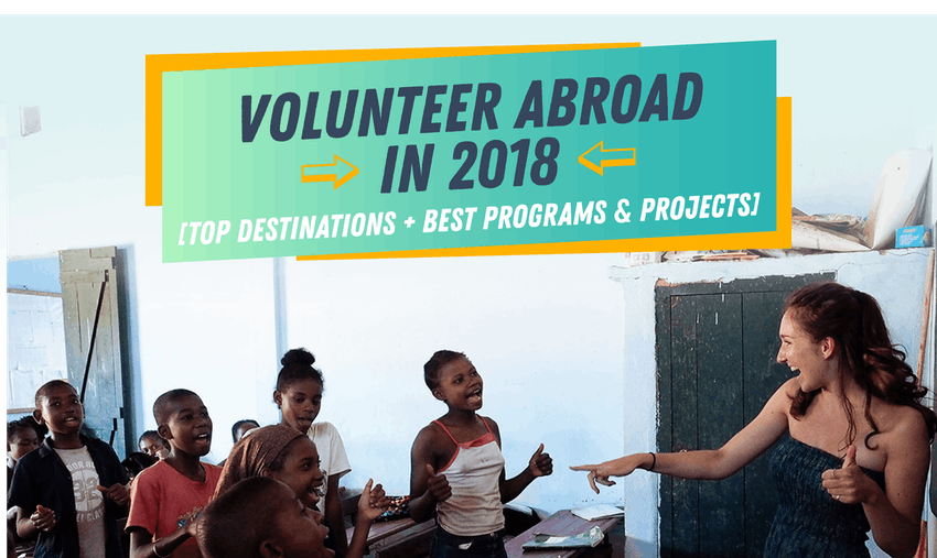 (UPDATED)2018 volunteer abroad programs + best destinations and projects