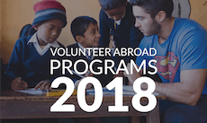 2018 Volunteer Abroad Destinations + Best Programs & Projects