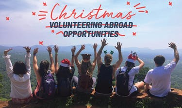 Christmas Volunteering Ideas & Opportunities Abroad with IVHQ 2018