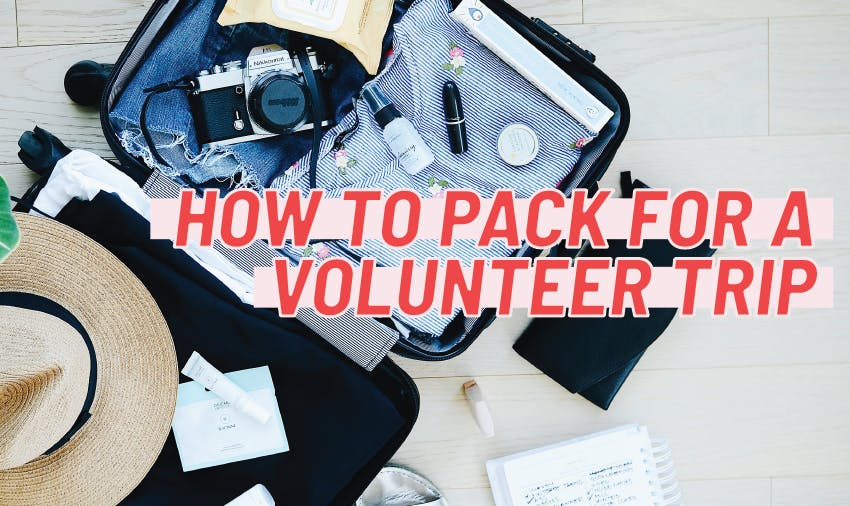 Best Guide  How To Pack For A Volunteer Trip  a4fa899fab855
