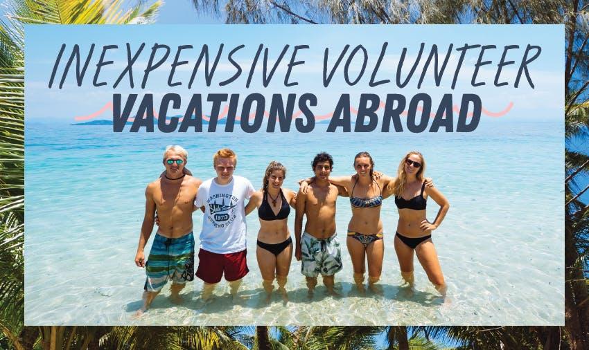 Best Volunteer Vacations 2019 Lowest Fees 50 Destinations