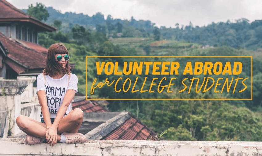 Volunteer abroad for college students