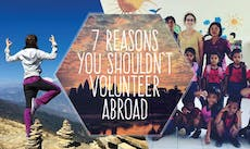 7 Reasons Why You Shouldn't Volunteer Abroad with IVHQ