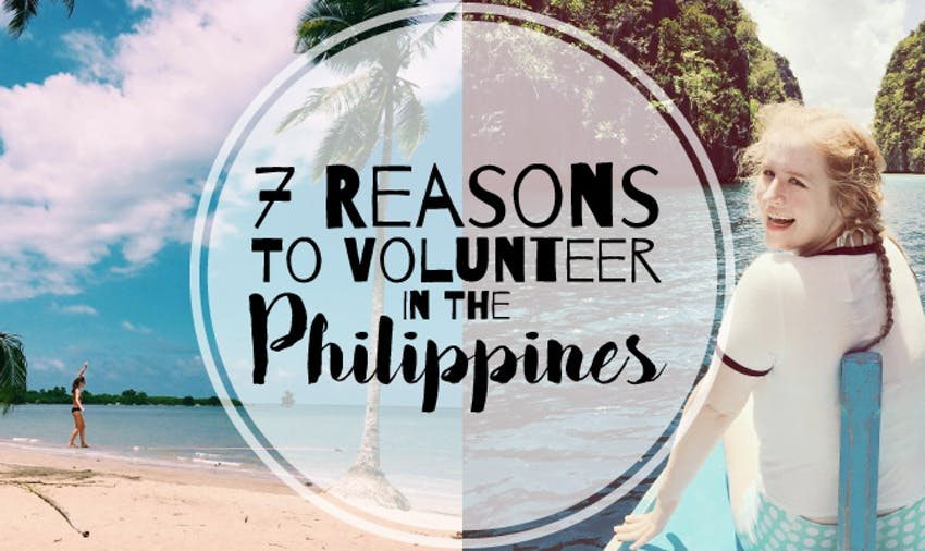 Find out why you should volunteer in the Philippines with IVHQ