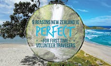 New Zealand Is Perfect For First Time Volunteer Travelers