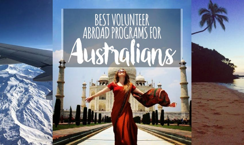 Best Volunteer Abroad Programs for Australians