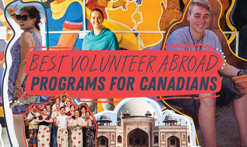 Best Volunteer Abroad Programs For Canadians