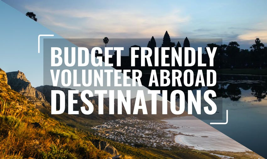 Budget Friendly Volunteer Abroad Programs in 2017