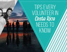 Tips Volunteers in Costa Rica Needs To Know
