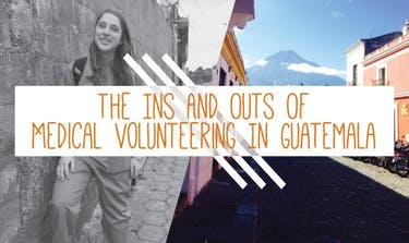 Medical Volunteering In Guatemala with IVHQ