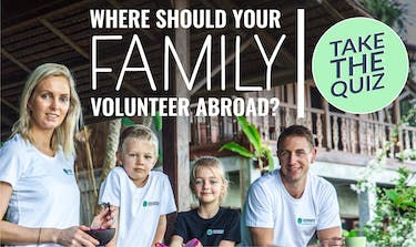 Which Volunteer Program Is Best For Your Family?