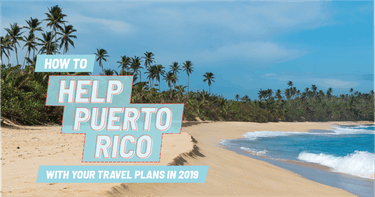 Puerto Rico travel is important in 2019