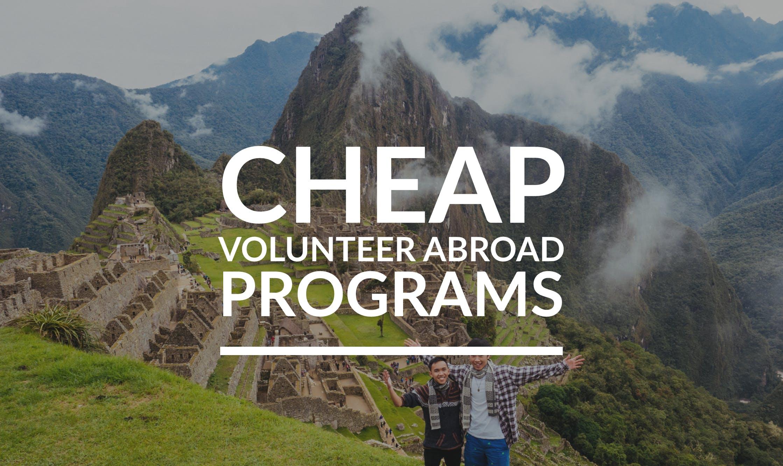 Best Cheap Volunteer Abroad Programs 2017 & 2018