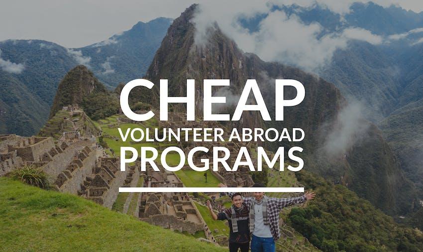 Cheap volunteer abroad programs 2019