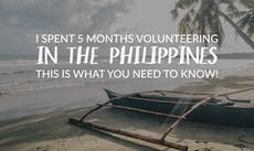 I Spent 5 Months Volunteering In The Philippines: This Is What You Need To Know