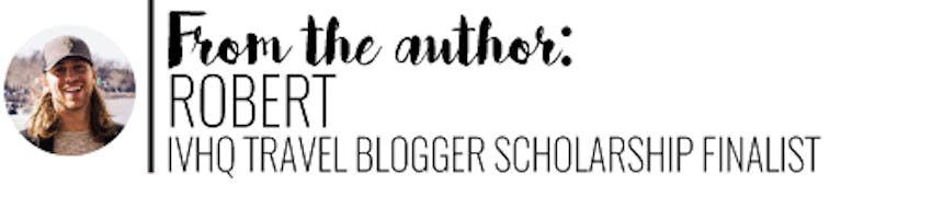 Author, Robert IVHQ Travel Blogger Scholarship