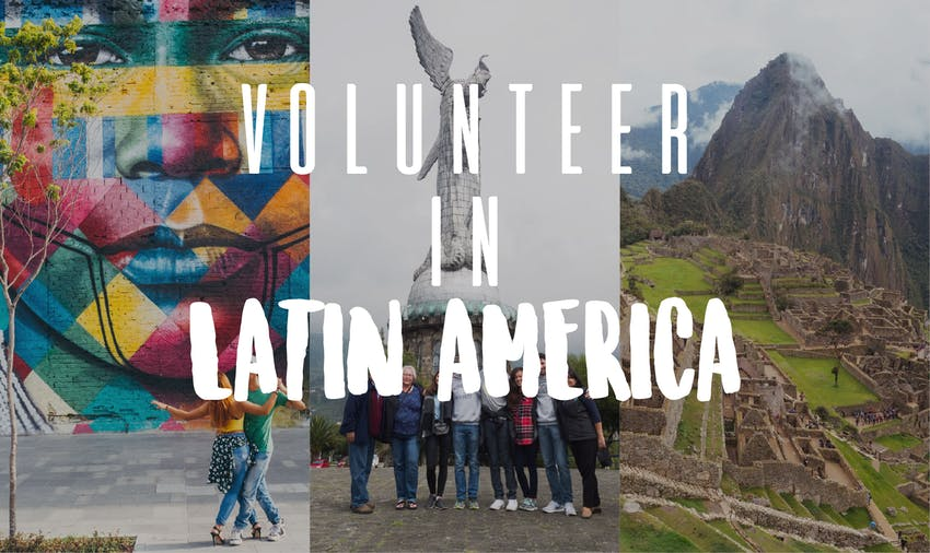 Volunteer in Latin America with IVHQ in 2017