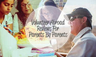 Volunteer Abroad Reviews For Parents By Parents