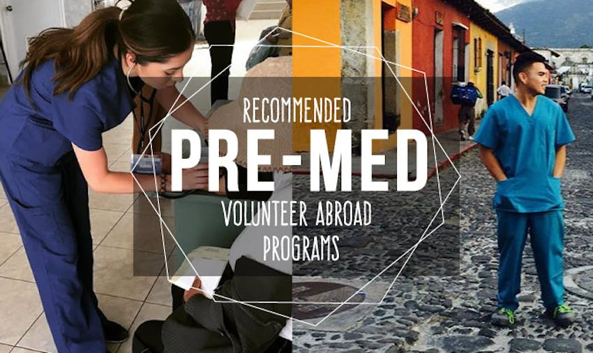 Recommend Pre-Med Volunteer Abroad Programs