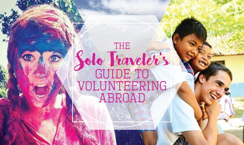 IVHQ - The Solo Traveler's Guide to Volunteering Abroad