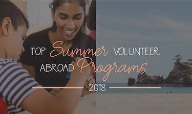 Top IVHQ Summer Abroad Programs 2018