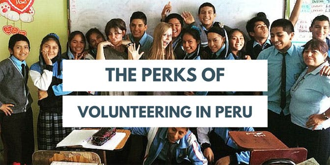 The perks for volunteering in Peru with IVHQ