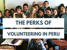 Perks Of Volunteering In Peru