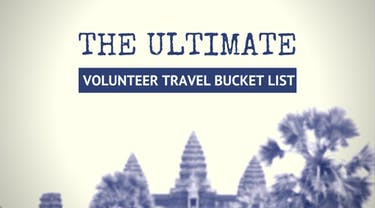 The Ultimate IVHQ Volunteer Travel Bucket List
