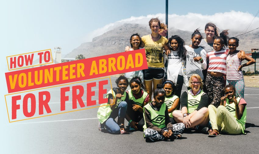 Discover how to volunteer abroad for free