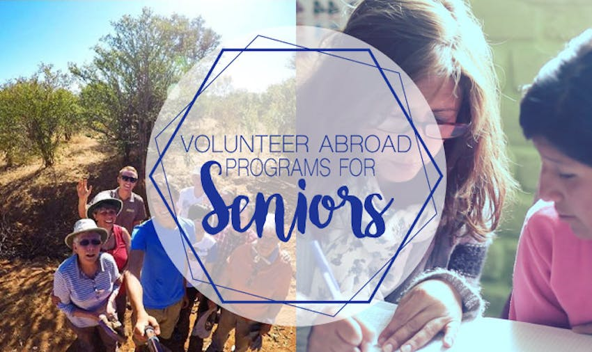 Volunteer Abroad Programs For Seniors