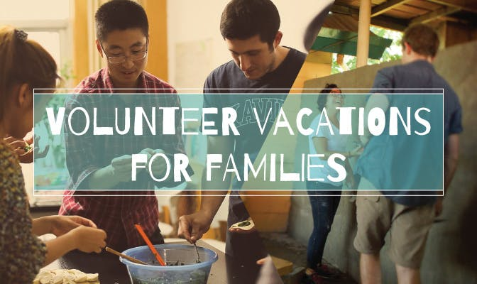 IVHQ Volunteer Vacations for Families