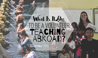 What Is It Like To Be A Volunteer Teaching Abroad with IVHQ?