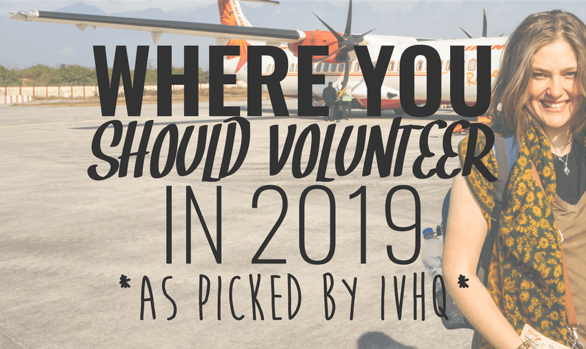 Wondering where to volunteer in 2019? Here's some top destinations as picked by IVHQ volunteer experts