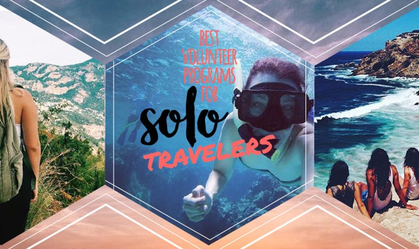 Best Volunteer Abroad Programs For Solo Travelers in 2018
