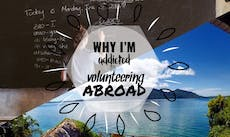 Why I'm Addicted To Volunteering Abroad with IVHQ