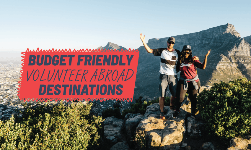 Budget Friendly Volunteer Abroad Programs in 2018