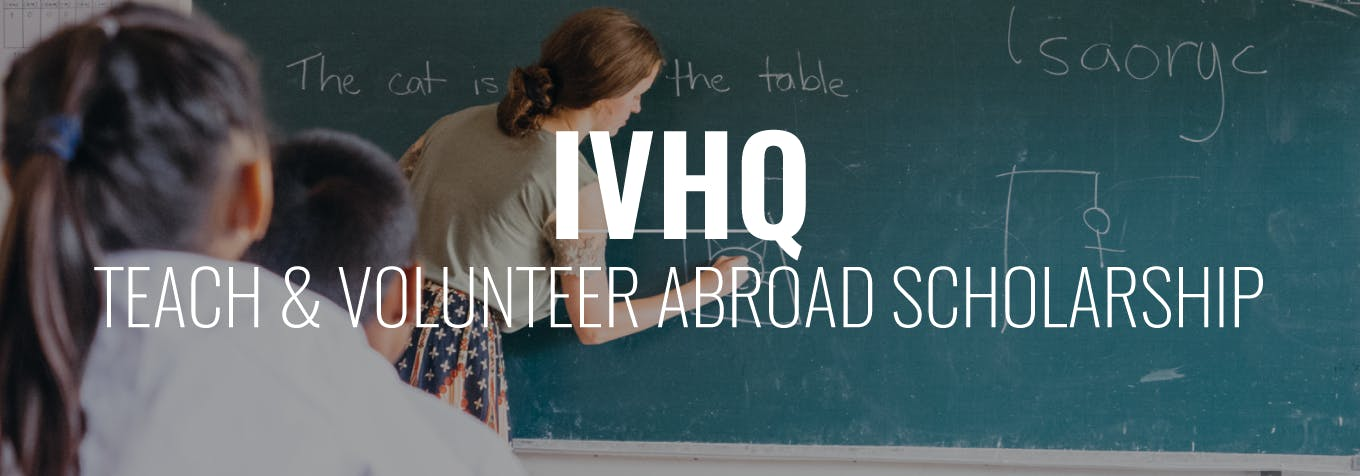 Apply for a Teach & Volunteer Abroad Scholarship