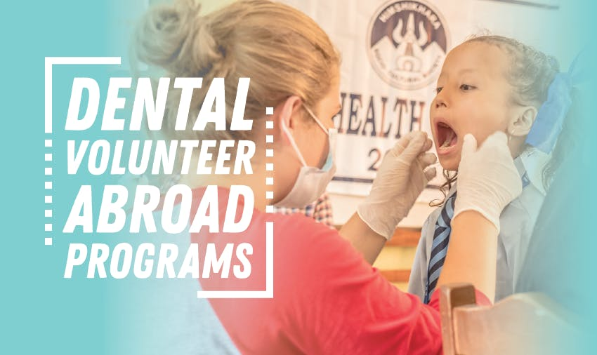 How to volunteer abroad as a Dentist