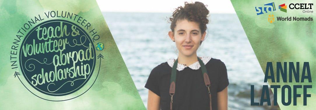2016 Teach & Volunteer Abroad Scholarship Header - Anna Latoff