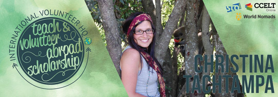 2016 Teach & Volunteer Abroad Scholarship Finalist Header - Christina Tachtampa