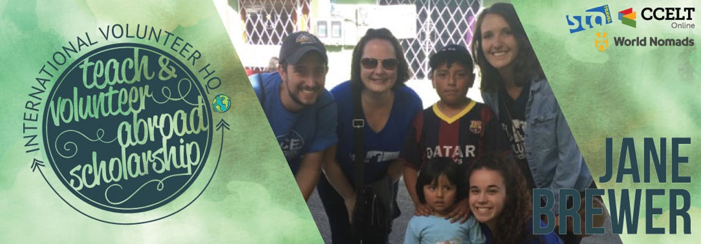 2016 Teach & Volunteer Abroad Scholarship Finalist Header - Jane Brewer