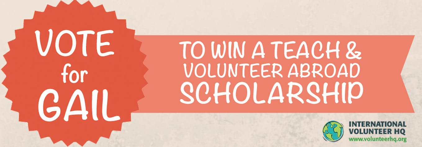 Vote for the Teach and Volunteer Abroad Scholarship Finalist 2015 - Gail