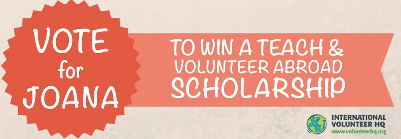 Vote for the Teach and Volunteer Abroad Scholarship Finalist 2015 - Joana