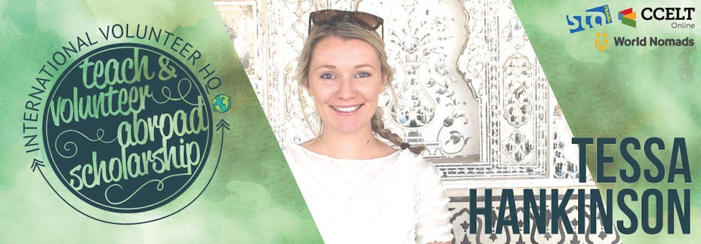 2016 Teach & Volunteer Abroad Scholarship Finalist Header - Tessa Hankinson