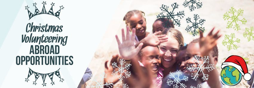 Become a Christmas volunteer abroad